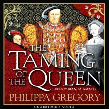 Taming of the Queen-Gregory Philippa