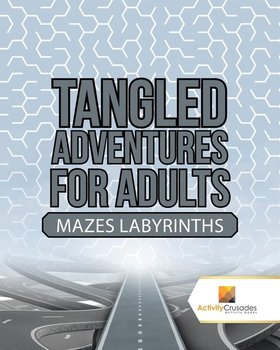 Tangled Adventures for Adults - Activity Crusades