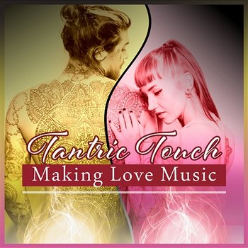 THE TANTRIC TOUCH OF LOVE DOWNLOAD