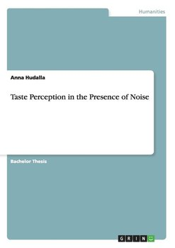 Taste Perception in the Presence of Noise - Hudalla Anna