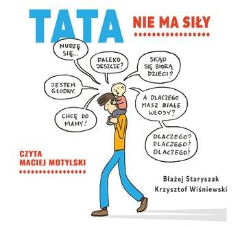 Tata nie ma siły-Wiśniewski Krzysztof, Staryszak Błażej