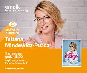 Tatiana Mindewicz-Puacz | Empik Stary Browar