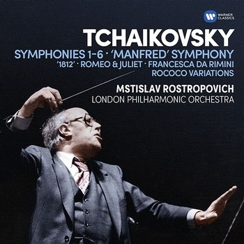 """Tchaikovsky: Symphony No. 6 in B Minor, Op. 74, TH 30, """"Pathétique"""": III. Allegro molto vivace-Mstislav Rostropovich"""
