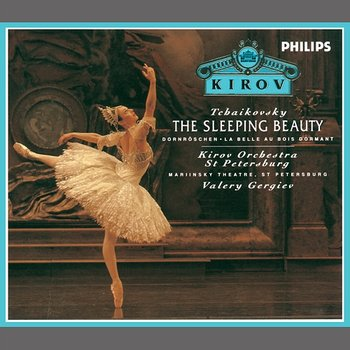 Tchaikovsky: The Sleeping Beauty - Orchestra of the Kirov Opera, St. Petersburg, Valery Gergiev