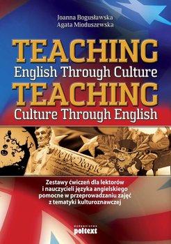 Teaching English Through Culture-Mioduszewska Agata, Bogusławska Joanna