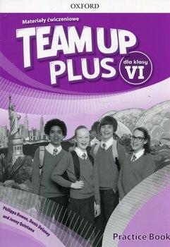 Team Up Plus 6. Język angielski. Materiały ćwiczeniowe. Szkoła podstawowa-Bowen Philippa, Delaney Denis, Quintana Jenny