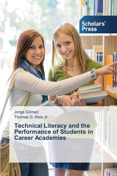 Technical Literacy and the Performance of Students in Career Academies-Gomez Jorge