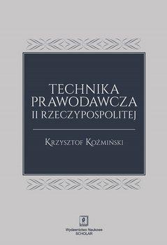 Technika prawodawcza II Rzeczypospolitej-Koźmiński Krzysztof