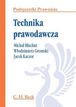 Technika prawodawcza-Gromski Włodzimierz, Kaczor Jacek, Błachut Michał