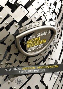 Techniki i strategie tłumaczenia neologizmów autorskich-Salich Hanna