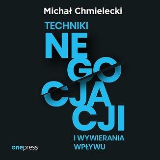 Techniki negocjacji i wywierania wpływu-Chmielecki Michał