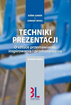 Techniki prezentacji. O sztuce przemawiania, inspirowania i angażowania                      (ebook)