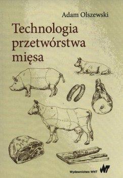 Technologia przetwórstwa mięsa-Olszewski Adam