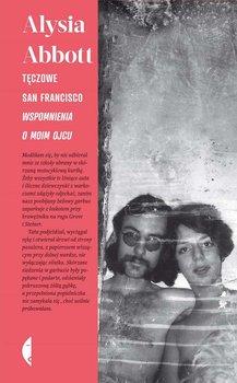 Tęczowe San Francisco. Wspomnienia o moim ojcu-Abbott Alysia