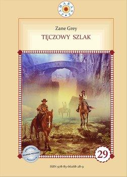 Tęczowy szlak-Grey Zane