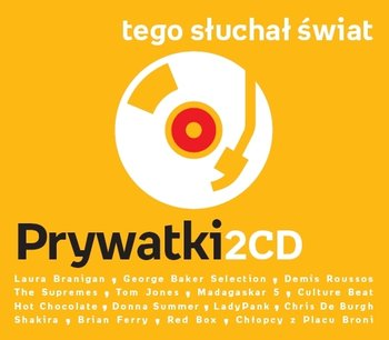 Tego słuchał świat: Prywatki-Various Artists