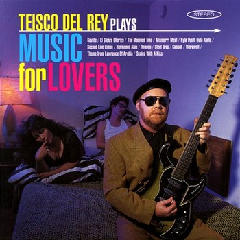 Teisco Del Rey Plays Music For Lovers-Teisco Del Rey