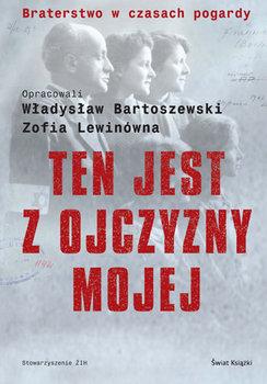 Ten jest z ojczyzny mojej-Bartoszewski Władysław