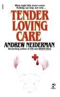 Tender Loving Care-Neiderman Andrew, Neiderman