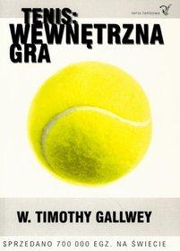 Tenis. Wewnętrzna gra-Gallwey Timothy W.