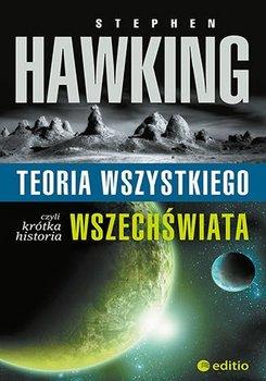 Teoria wszystkiego, czyli krótka historia wszechświata-Hawking Stephen