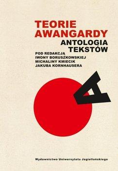 Teorie awangardy. Antologia tekstów-Opracowanie zbiorowe