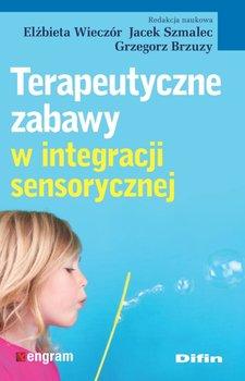 Terapeutyczne zabawy w integracji sensorycznej-Opracowanie zbiorowe