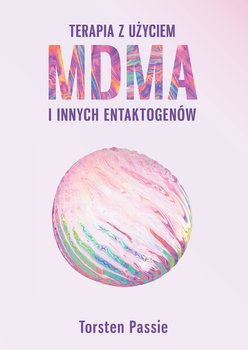 Terapia z użyciem MDMA i innych entaktogenów-Passie Torsten