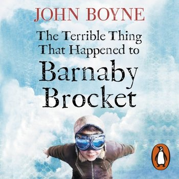 Terrible Thing That Happened to Barnaby Brocket-Boyne John, Jeffers Oliver