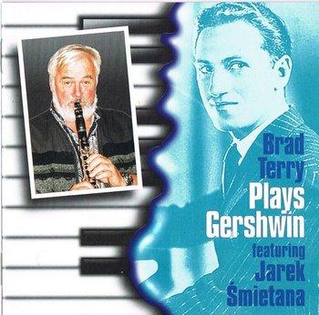 Terry Brad Plays Gershwin-Terry Brad, Śmietana Jarosław