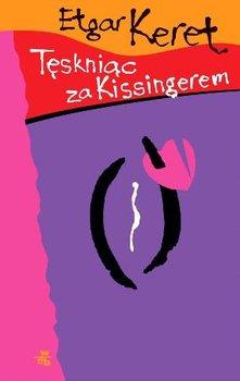 Tęskniąc za Kissingerem-Keret Etgar