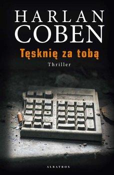 Tęsknię za tobą-Coben Harlan