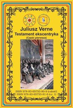 Testament ekscentryka. Część 1-Verne Juliusz