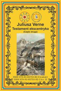 Testament ekscentryka. Część 2-Verne Juliusz