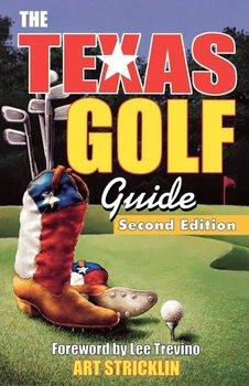 Texas Golf Guide, 2nd Edition-Stricklin Art