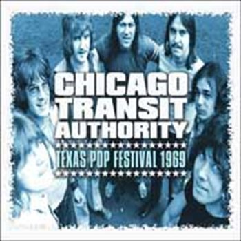 Texas Pop Festival 1969-The Chicago Transit Authority