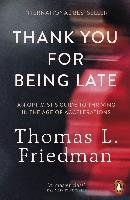Thank You for Being Late-Friedman Thomas L.