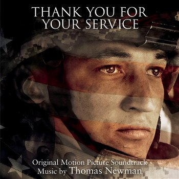 Thank You for Your Service (Original Motion Picture Soundtrack)-Thomas Newman