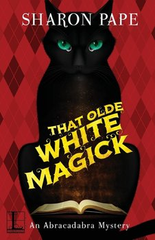 That Olde White Magick - Pape Sharon