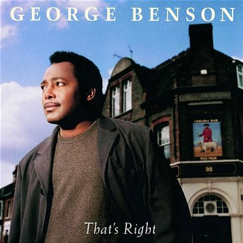 That's Right-George Benson