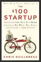 The $100 Startup - Guillebeau Chris