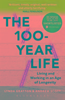 The 100 Year Life-Gratton Lynda