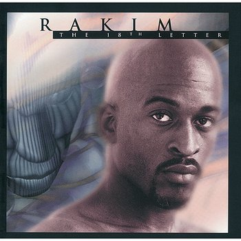The 18th Letter - Rakim