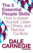 The 5 Essential People Skills - Carnegie Dale