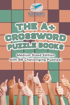The A+ Crossword Puzzle Books   Medium Sized Edition with 86 Challenging Puzzles!-Puzzle Therapist