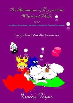 The Adventures of Krystal the Witch and Moko-Tracey Payne