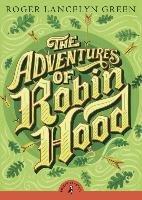 The Adventures of Robin Hood-Green Roger Lancelyn