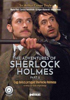 The Adventures of Sherlock Holmes. Part 2. Przygody Sherlocka Holmesa w wersji do nauki angielskiego. Poziom B2-Fihel Marta, Jemielniak Dariusz, Komerski Grzegorz, Polak Maciej, Doyle Arthur Conan