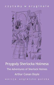 The Adventures of Sherlock Holmes / Przygody Sherlocka Holmesa-Doyle Arthur Conan