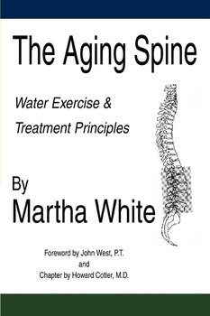 The Aging Spine - White Martha